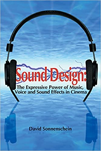 Buy Sound Design: The Expressive Power of Music, Voice and