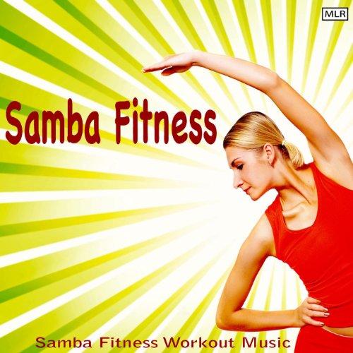 (Samba Fitness Workout Music)