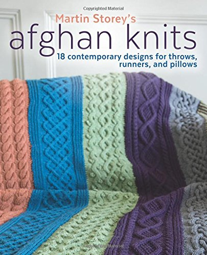 - Afghan Knits: 18 Contemporary Designs for Throws, Runners and Pillows