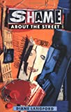 Shame About the Street (90's) by Diane Langford (1993-08-15)