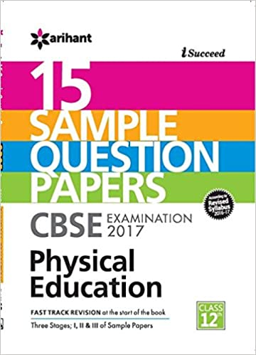 Cbse 15 sample question paper physical education cbse class 12 cbse 15 sample question paper physical education cbse class 12 amazon arihant experts books malvernweather Gallery