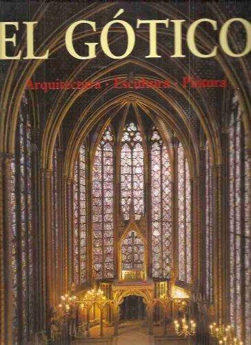 Descargar Libro El Gotico: Arquitectura, Escultura, Pintura Rolf Toman
