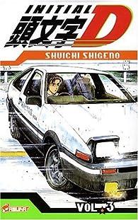 Initial D, Tome 3 : par Shûichi Shigeno