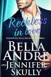 Reckless In Love (The Maverick Billionaires, Book 2)