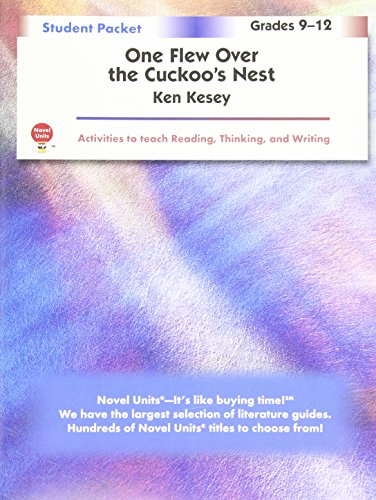 One Flew Over the Cuckoo's Nest - Student Packet by Novel Units