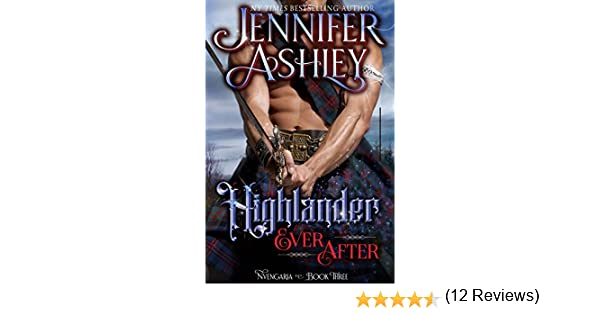Highlander ever after fantasy romance nvengaria book 3 kindle highlander ever after fantasy romance nvengaria book 3 kindle edition by jennifer ashley romance kindle ebooks amazon fandeluxe Image collections