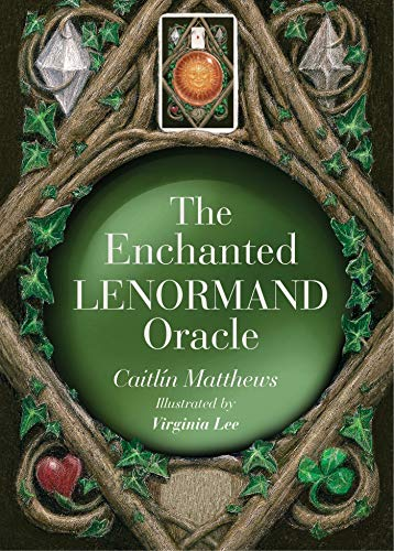 (The Enchanted Lenormand Oracle: 39 Magical Cardsto Reveal Your True Self and Your Destiny)