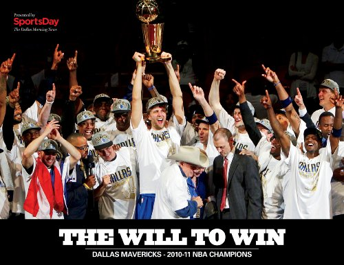 The Will to Win: Dallas Mavericks - 2010-11 NBA Champions