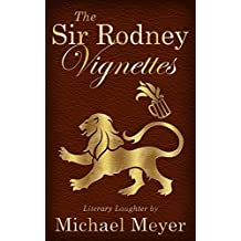 The Sir Rodney Vignettes