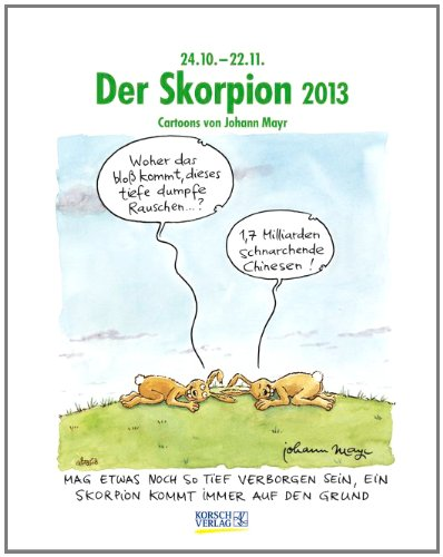 Der Skorpion im Jahr 2013: Cartoon-Kalender