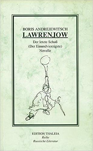 Der Letzte Schuss Der Einundvierzigste Novelle Livre En