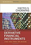 img - for Introduction to Derivative Financial Instruments: Bonds, Swaps, Options, and Hedging by Dimitris Chorafas (2008-04-03) book / textbook / text book