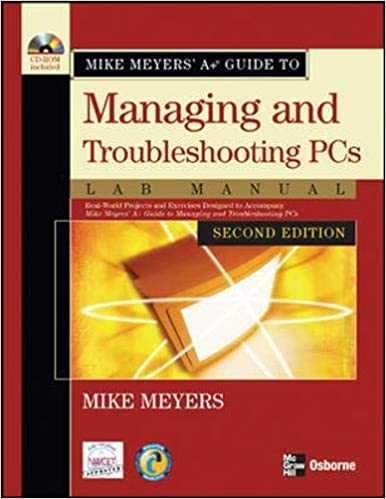 Mike Meyers A Guide To Managing And Troubleshooting PCs