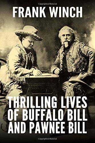 Thrilling Lives of Buffalo Bill and Pawnee Bill pdf epub