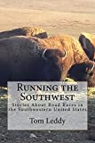 Fifty State Race Stories United States Travel