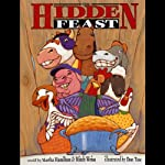 The Hidden Feast: A Folktale from the American South | Martha Hamilton,Mitch Weiss