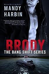 Brody: The Bang Shift