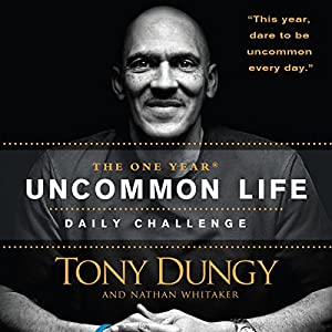 The One Year Uncommon Life Daily Challenge Audiobook
