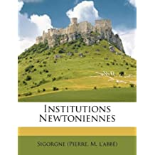 Institutions Newtoniennes