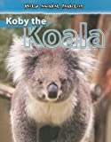 Koby the Koala, Jan Latta, 0836877764