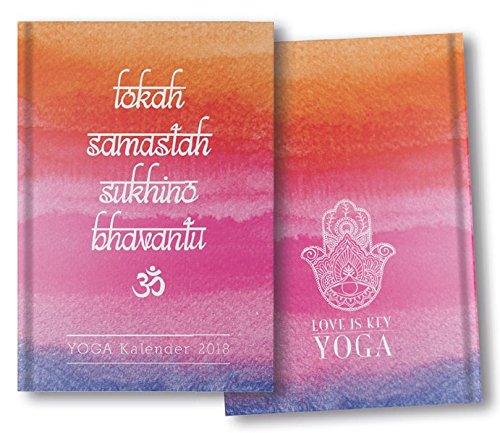 Yoga-Kalender 2018 - Taschenkalender: Mit Yoga leben - jeden Tag!