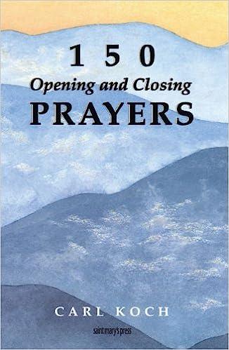 150 Opening and Closing Prayers: Carl Koch: 9780884892410: Amazon