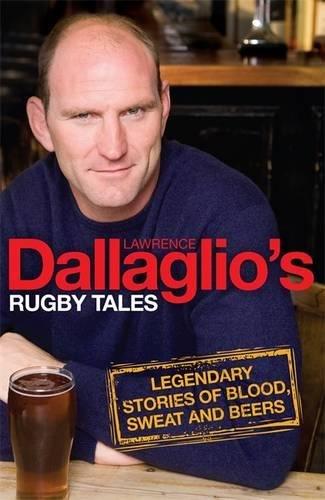 Dallaglio's Rugby Tales