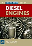 Diesel Engines, Tim Bartlett, 0713674024