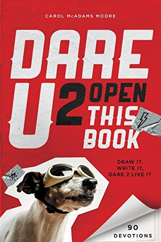 Dare U 2 Open This Book: Draw It, Write It, Dare 2 Live It by Carol McAdams Moore (2014-09-16)