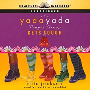 The Yada Yada Prayer Group Gets Tough Audiobook