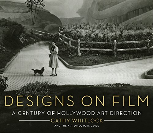 Read Online Designs on Film: A Century of Hollywood Art Direction pdf
