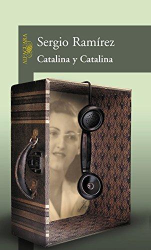 Catalina y Catalina de Sergio Ramírez