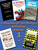 Fellowship of the Martyrs - Anthology Volume 1, Doug Perry, 1467958700