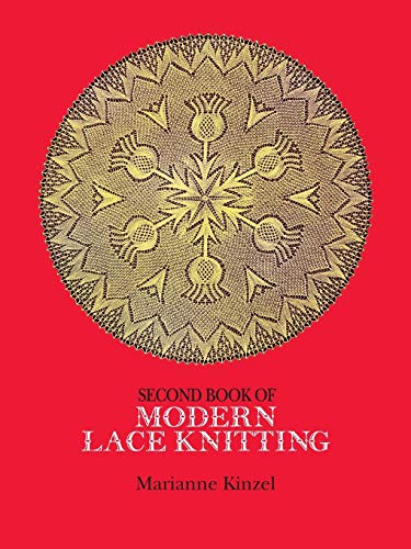 (Second Book of Modern Lace Knitting)