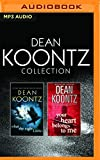 img - for Dean Koontz - Collection: What the Night Knows & Your Heart Belongs to Me book / textbook / text book