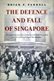img - for The Defence And Fall Of Singapore book / textbook / text book