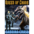 Queen of Chaos (Sequoyah Book 3)