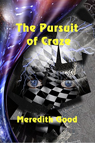 The Pursuit of Craze by [Good, Meredith]