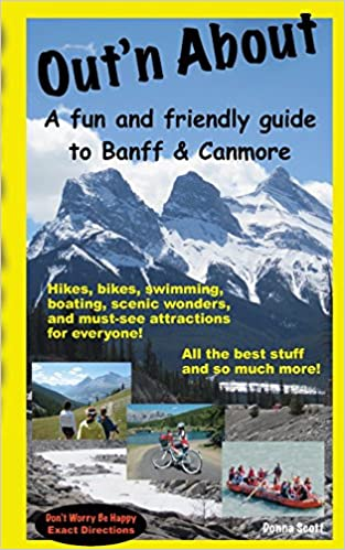 A fun and friendly guide to Banff and Canmore Outn About