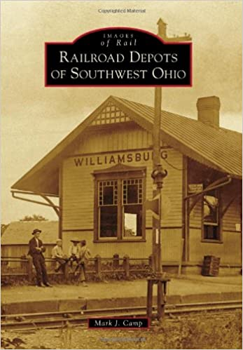Book Railroad Depots of Southwest Ohio (Images of Rail)