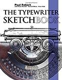 The Typewriter Sketchbook, Paul Robert, 1847991521