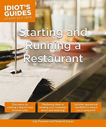 Starting and Running a Restaurant (Idiot