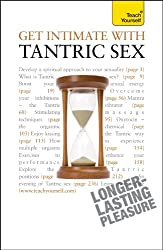 Get Intimate with Tantric Sex: Teach Yourself (Teach Yourself General)
