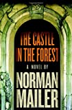 The Castle in the Forest, Norman Mailer, 0394536495