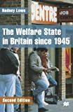 img - for The Welfare State in Britain Since 1945 by Rodney Lowe (1998-10-30) book / textbook / text book