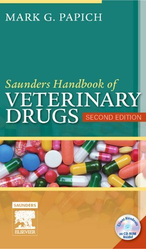 Saunders Handbook of Veterinary Drugs, 2e (Handbook of Veterinary Drugs (Saunders)) by Mark G. Papich DVM MS DACVCP (2006-08-21)