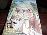 Witness for the Truth, George A. Kendall, 0915245035