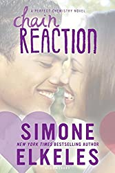Chain Reaction (A Perfect Chemistry Novel)