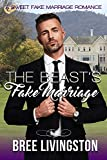The Beast's Fake Marriage: A Sweet Fake Marriage Romance Book Five
