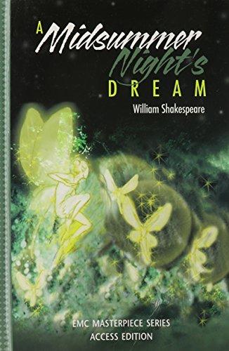 A Midsummer's Night Dream (The EMC masterpiece series access editions)